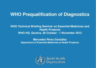 WHO Prequalification of Diagnostics