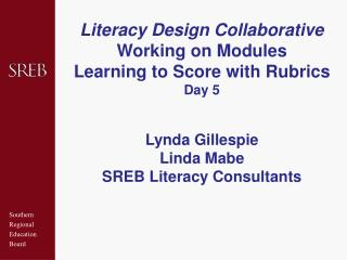 Literacy Design Collaborative Working on Modules Learning to Score with Rubrics  Day 5