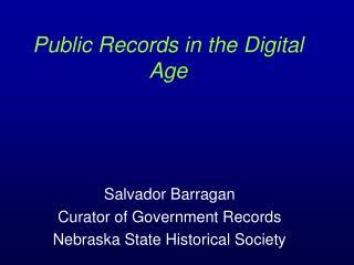 Public Records in the Digital Age