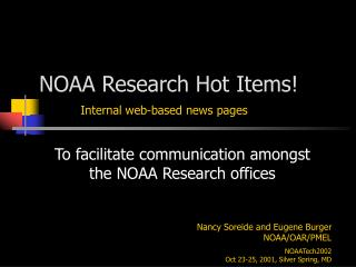 NOAA Research Hot Items!