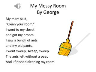 My Messy Room  By George