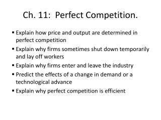 Ch. 11:  Perfect Competition.