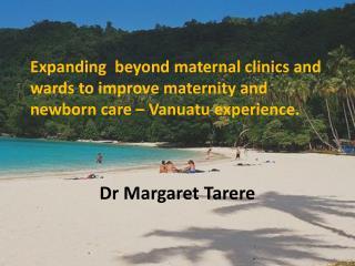 Dr Margaret Tarere