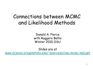 Connections between MCMC and Likelihood Methods