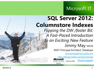 SQL Server 2012: Columnstore Indexes