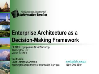 Enterprise Architecture as a Decision-Making Framework