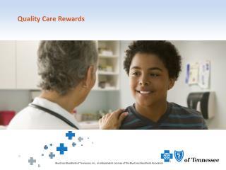 Quality Care Rewards