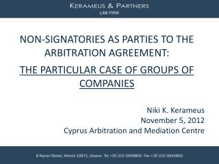 Niki K. Kerameus  November  5,  2012 Cyprus Arbitration and Mediation Centre