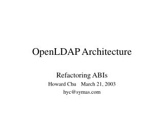 OpenLDAP Architecture
