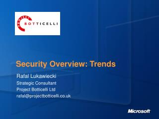 Security Overview: Trends