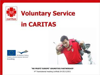Voluntary Service  in CARITAS