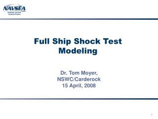 Full Ship Shock Test Modeling