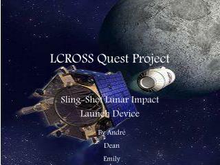 LCROSS Quest Project
