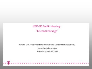 EPP-ED Public Hearing:  'Telecom Package'