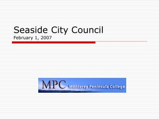 Seaside City Council February 1, 2007