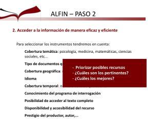 ALFIN  – PASO 2