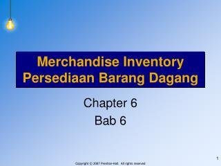 Merchandise Inventory Persediaan Barang Dagang