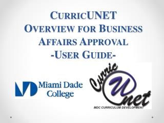 CurricUNET  Overview for Business Affairs Approval -User Guide-