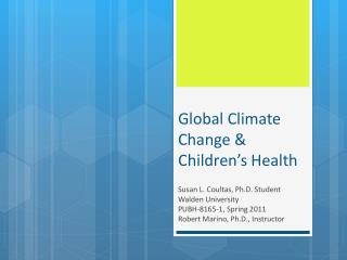 Global Climate Change & Children's Health