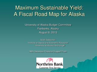 Maximum Sustainable Yield: A Fiscal Road Map for Alaska