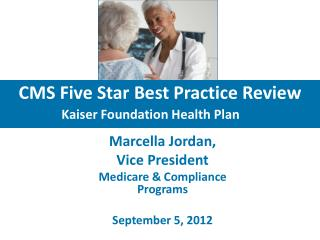 CMS Five Star Best Practice Review