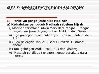 BAB 5 : KERAJAAN ISLAM DI MADINAH