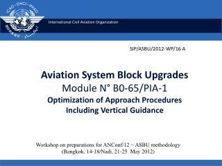 Workshop on preparations for ANConf/12 − ASBU methodology
