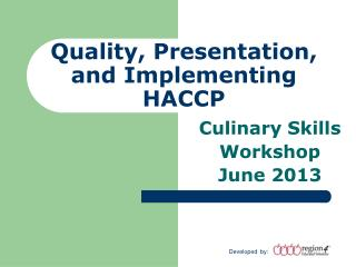 Quality, Presentation, and Implementing HACCP