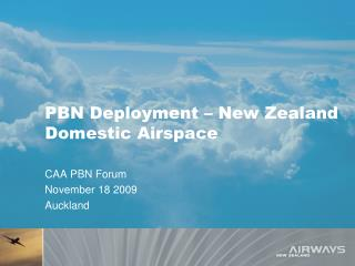 PBN Deployment � New Zealand Domestic Airspace