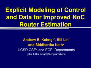 Explicit Modeling of Control and Data for Improved  NoC  Router Estimation