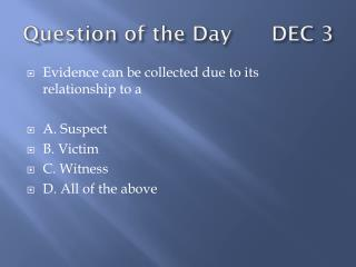 Question of the Day      DEC 3
