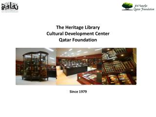 The Heritage Library Cultural Development Center Qatar Foundation