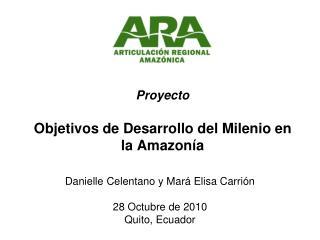 Proyecto Objetivos de Desarrollo del Milenio en la Amazonía