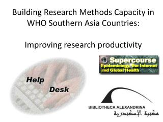 Building Research Methods Capacity in WHO Southern Asia Countries: Improving research productivity