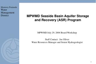 MPWMD July 29, 2004 Board Workshop Staff Contact:  Joe Oliver