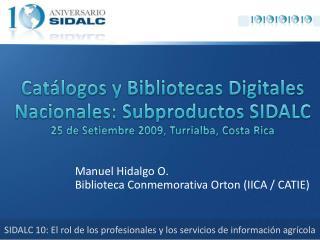 Manuel Hidalgo O. Biblioteca Conmemorativa Orton (IICA / CATIE)