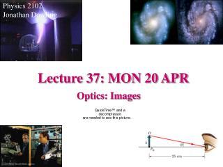 Lecture 37: MON 20 APR