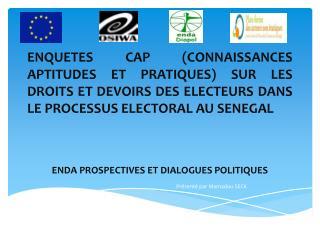 ENDA PROSPECTIVES ET DIALOGUES POLITIQUES