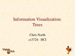Information Visualization: Trees