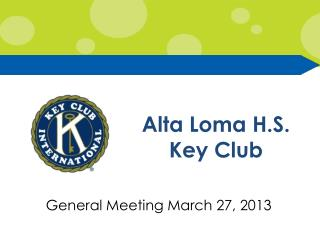 Alta Loma H.S.  Key Club