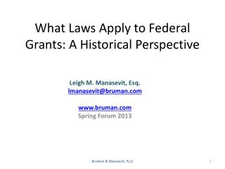 What Laws Apply to Federal Grants: A Historical Perspective