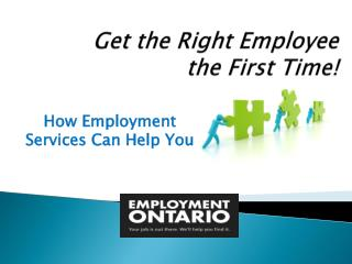 Get the Right Employee  the First Time!
