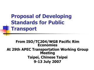 Proposal of Developing Standards for Public Transport