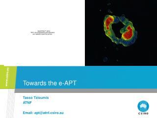 Towards the e-APT