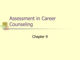 Assessment in Career Counseling