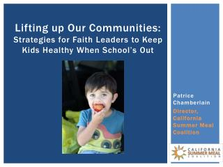 Lifting up Our Communities:  Strategies for Faith Leaders to Keep Kids Healthy When School's Out