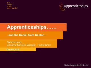 Apprenticeships……