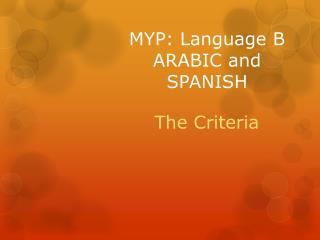 MYP: Language B ARABIC and SPANISH