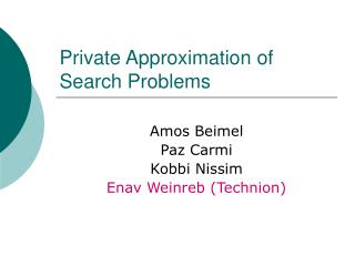 Private Approximation of Search Problems