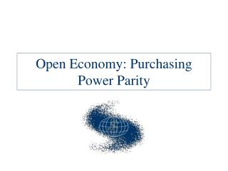 Open Economy: Purchasing Power Parity